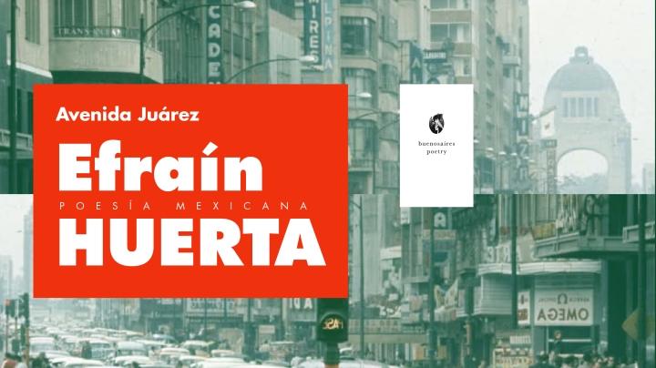 Avenida Juárez | EfraínHuerta